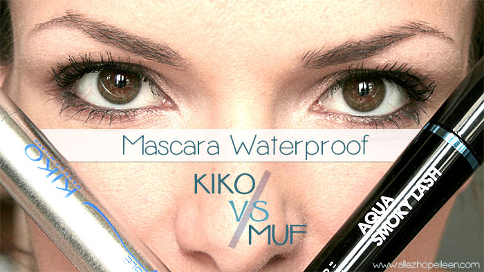 Comparatif mascara waterproof Kiko et Make up forever