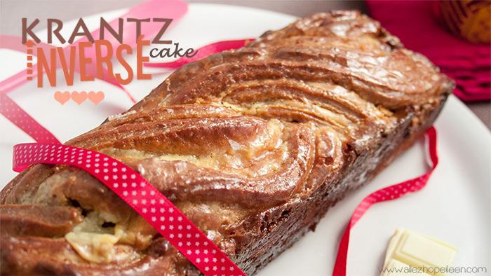 recette du Krantz cake inverse