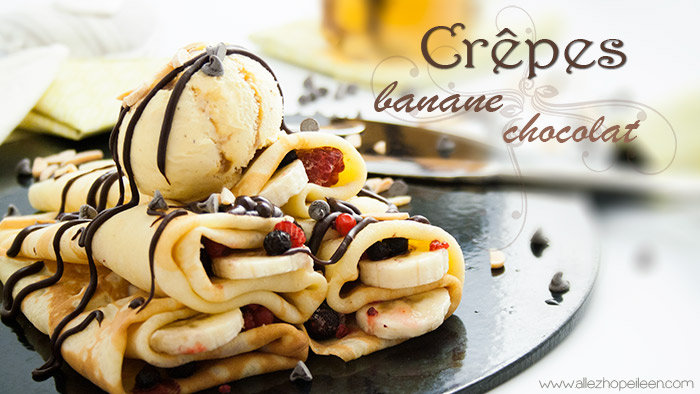 Recette crepes sucrees chocolat banane